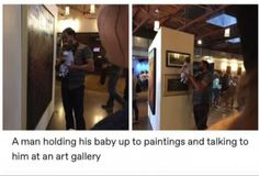 A man holding his baby up to paintings and talking to him at an art gallery... I Smile, Your Smile, Make You Smile, Trending Videos, Trending Memes, Dad Of The Year, Crazy Hair Days, Cool Tumblr, I Love My Dad