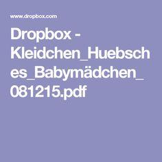 Dropbox - Kleidchen_Huebsches_Babymädchen_081215.pdf