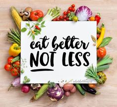 Eat Better, Not Less | rebelDIETITIAN.US