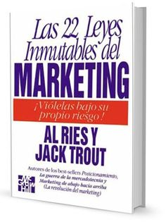 Las 22 leyes inmutables del Marketing – Al Ries y Jack Trout – #Ebook – #PDF     http://librosayuda.info/2016/12/02/las-22-leyes-inmutables-del-marketing-al-ries-y-jack-trout-ebook-pdf/