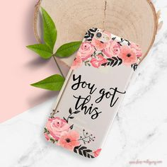 """floral iphone case """"you got this"""" only at milkyway cases #milkywaycases #phonecase #girlboss"""