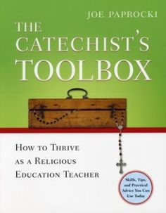 The Catholic Toolbox: Catechist Training