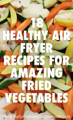 18 Healthy Air Fryer Recipes for Amazing Fried Vegetables - Air Frying Air Frier Recipes, Air Fryer Oven Recipes, Air Fryer Dinner Recipes, Air Fryer Recipes Vegetarian, Recipes Dinner, Air Fryer Recipes Cauliflower, Power Air Fryer Recipes, Dessert Recipes, Dinner Ideas