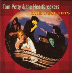 TOM PETTY HEARTBREAKERS IMAGES | Tom+Petty+&+The+Heartbreakers+-+Greatest+Hits+(1993).jpg