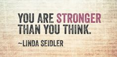 #quotes by Linda Seidler