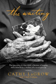 The Waiting by Cathy LaGrow #thewaitingbook #ad One of the best books I have ever read! It's a true story!