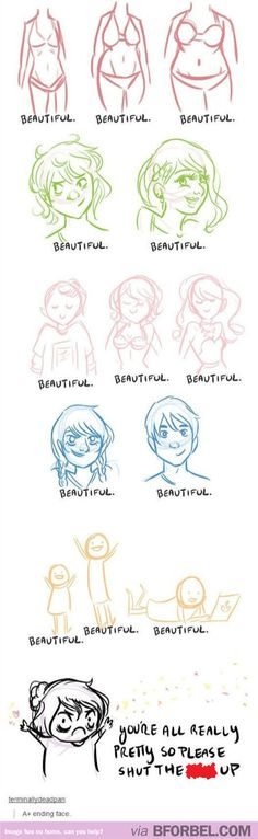 Types of Beauty. YOU'RE ALL PRETTY SO STOP SAYING YOU'RE NOT OKAY??? <3