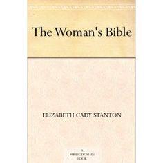 The Woman's Bible (Kindle Edition) http://www.amazon.com/dp/B000JQV6JE/?tag=fiahpto-20 B000JQV6JE