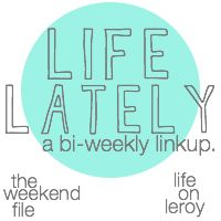 """Life Lately"" from The Weekend File"