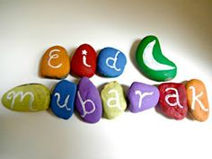 Eid Mubarak rocks!--Color code the painted rocks into 2 team colors---hide them in a scavenger hunt & then the team must put all the rocks together to spell out Eid Mubarak----the first team to complete it WINS!!!