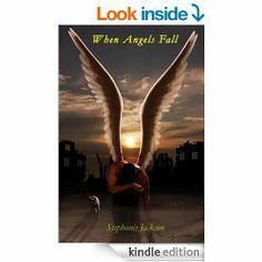 When Angels Fall - Kindle edition by Stephanie Jackson. Romance Kindle eBooks @ Amazon.com.
