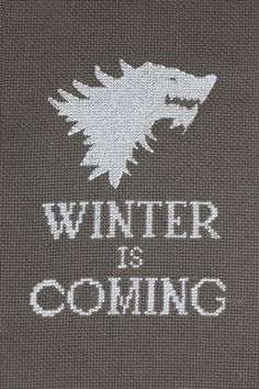 'Winter is Coming' cross stitch by Josie