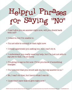 Louiza Hebhardt ‏@Louiza Hebhardt @owenikin82 @Dennis Dill This might help 'Helpful Phrases for Saying No' #satchatoc pic.twitter.com/CN68yQ4l5Z