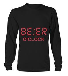 Beer o'clock  #gift #idea #shirt #image #TeeshirtAlcool #humouralcool