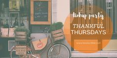 #ScribbleThankfulThursdays #LinkupParty