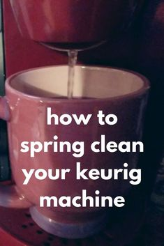 Don't forget to add your Keurig coffee machine to your spring cleaning checklist this year. Check out this tutorial how to deep clean your coffee machine and keep your coffee tasting good. Cleaning Checklist, Cleaning Hacks, Desk Chair Makeover, Chalk Paint Chairs, Growing Sweet Peas, Old Wallpaper, Pressed Flower Art, Coffee Tasting, Diy Cleaners