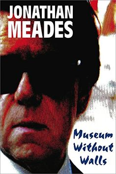Museum Without Walls by Jonathan Meades http://www.amazon.com/dp/B00WDP9I44/ref=cm_sw_r_pi_dp_Z7Bbwb1QZY4QB