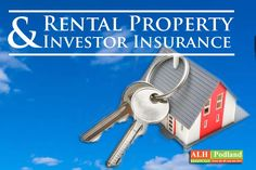 Rental Property  Investor Insurance. It's not the same as your home insurance.