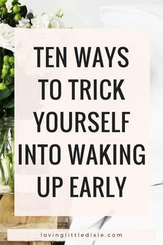 10 Ways to Trick Yourself into Waking Up Early - Fruitful Home Co. Morning Habits, Morning Routines, Early Morning Workouts, Getting Up Early, Self Development, Personal Development, Time Management Tips, How To Wake Up Early, Self Care Routine