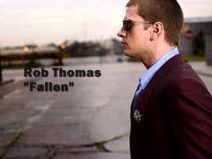 Rob Thomas - Fallen