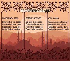 Provérbio Árabe