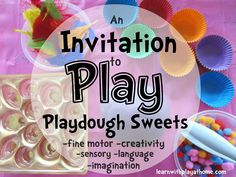 Invitation to Play: Playdough Sweets Play Based Learning, Fun Learning, Playdough Activities, Activities For Kids, At Home Crafts For Kids, Toddler Crafts, Sensory Language, Cooked Playdough, Messy Play