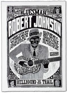 Robert Johnson World's Greatest Bluesman Fine Art Hand Printed Letterpress Wood Block Print by YeeHaw