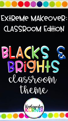 This Blacks and Brights classroom theme makeover incorporates rainbow and neon colors with black backgrounds making the colors pop!  Read more on the blog how about this classroom theme, design, storage pieces, decorations, and more! #classroomtheme #classroomdecor #classroommakeover #kindergarten #elementaryclassroom #blacksandbrights #rainbowclassroom #neonclassroom Classroom Decor Themes, Classroom Posters, Classroom Organization, Craft Activities For Kids, Learning Activities, Teaching Resources, Teaching Ideas, Teaching Numbers, Middle School Classroom