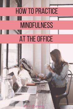 how to practice mind how to practice mindfulness beginners mindfulness mindfulness practice office life stress management stress relief growth mindset. Mindfulness Exercises, Mindfulness Activities, Mindfulness Practice, Mindfulness Meditation, Practice Gratitude, Meditation Music, Mindfulness In The Workplace, What Is Mindfulness, Anxiety Relief