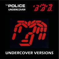 Classic Mixes: The Police - Undercover Versions // free download