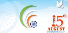 Happy independence Day 2018 : August 2018 whats app messages,quotes 15 August Independence Day, Indian Independence Day, Independence Day Images, Importance Of Guru Purnima, 15 August 1947, Rakhi Greetings, Indian Freedom Fighters, August Images