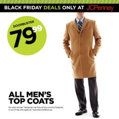 JCPenney Black Friday Deal. Warm his heart—all men's top coats are $79.99.
