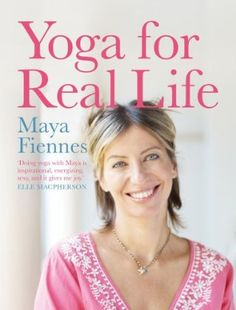 Yoga for Real Life: The Kundalini Method by Maya Fiennes