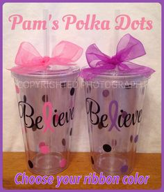 Personalized BELIEVE CANCER AWARENESS Ribbon on Acrylic Tumblers with Name & Polka Dots Choose Ribbon Color