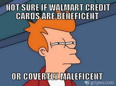 Check out this GripeO Memes #meme via @gripeo  Submit complaints and create your own MEMEs at: www.gripeo.com Walmart