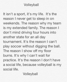 It isn't a sport, it's my life #volleyball