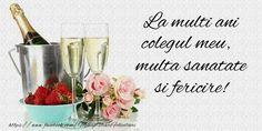 La multi ani colegul meu, multa sanatate si fericire! Happy B Day, Wine Glass, Happy Birthday, Place Card Holders, Handmade, Easter, Facebook, Drawings, Crochet
