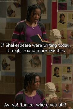 'Wherefore art thou Romeo' means 'why must you be Romeo,' not 'where are you, Romeo.' Get it together, That's So Raven...