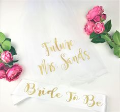 Glitter Bride To Be Sash and Veil Bride to Be Veil Future