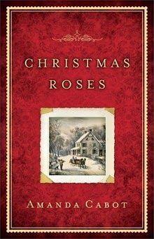 Christmas Roses  by Amanda Cabot   http://www.faithfulreads.com/2014/12/thursdays-christian-kindle-books-early.html