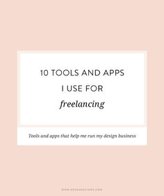 10 tools and apps I use for freelancing | Freelancing and running a small business can be stressful so you need to automate and streamline your business. This post will show you my favorite tools for doing that! Perfect for freelancers and creative entrepreneurs.