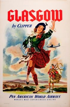 Glasgow Scotland Clipper Pan American Airlines, 1951 - original vintage poster of the day listed on AntikBar.co.uk #WorldSmileDay #WeAreScotland