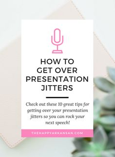 How To Get Over Presentation Jitters | Click through for 10 tips all about…