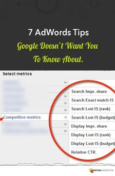 7 AdWords Tips Google Doesn't Want You to Know About #advertising #adwords #leadgeneration