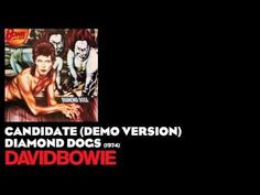 Candidate (Demo Version) - Diamond Dogs [1974] - David Bowie - YouTube