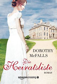 Die Heiratsliste eBook: Dorothy McFalls, Julia Jenner: Amazon.de: Kindle-Shop
