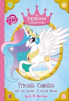 J FIC BER. When she receives a request from Duchess Diamond Waves for help with her pupils, Princess Celestia travels to Monacolt to see what can be done to help the students pass their exams.
