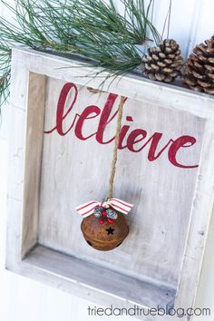 """Believe"" Rustic Christmas Art - Something to make with my old frames and silhouette machine."