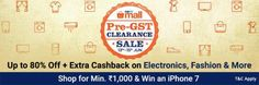 (Live)PaytmMall Pre GST clearance Sale- Get upto 80% Off Extra Cashback on ElectronicsFashion &More
