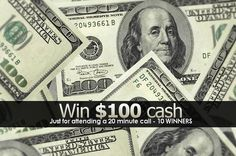 10 WINNERS - TOMMOROW JULY 11, 2013 Just for attending a 20 minute EPX call. List of last winners posted! Register! www.givenawaycash.com MUST BE PRESENT TO WIN.